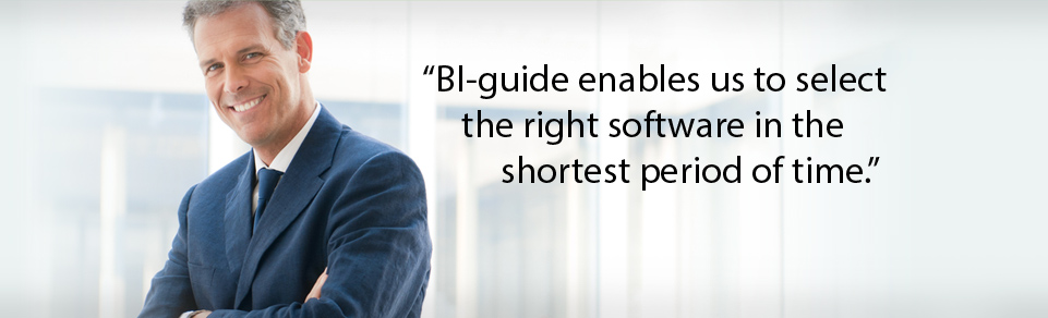 BI-guide enabled us to select the right software in the shortest period of time.